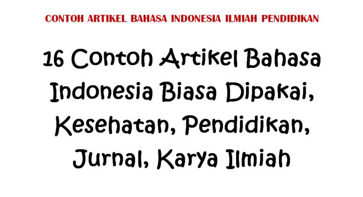 Contoh Artikel Bahasa Indonesia